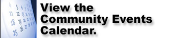 View the area's community events calendar.